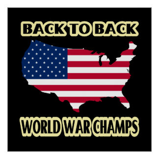 Back to Back World War Champs Poster