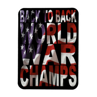 BACK TO BACK WORLD WAR CHAMPS Premium Magnet