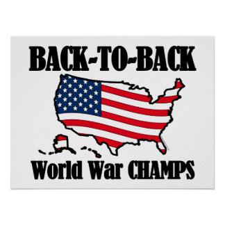 Back-To-Back WW Champs, USA Shape Poster