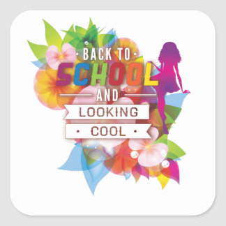 Back to school and looking cool square sticker