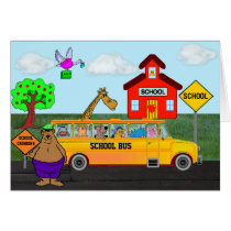 """Back To School"" Card w/Funny Animals on Bus"