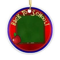 Back To School Chalk Board - Add Message Ceramic Ornament