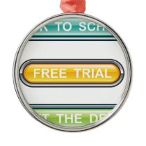 Back to school Free trial Get the deal Buttons Metal Ornament