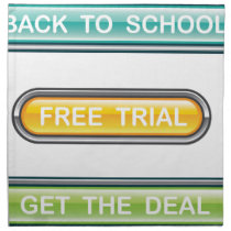 Back to school Free trial Get the deal Buttons Napkin