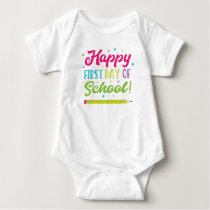 Back To School Happy First Day Baby Bodysuit