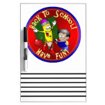 Back To School Happy Pencil - Have Fun! Dry Erase Whiteboard