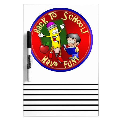 Back To School Happy Pencil - Have Fun! Dry Erase Whiteboards