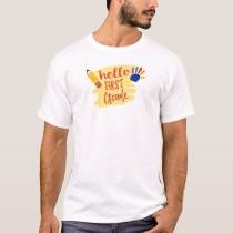 Back to School - Hello First Grade T-Shirt