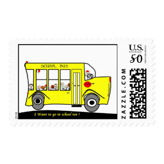 Back to School I want to go too ! School Bus Postage