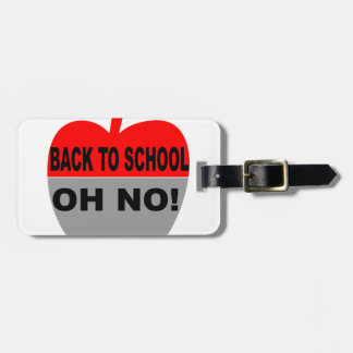 Back To School Oh No Luggage Tag