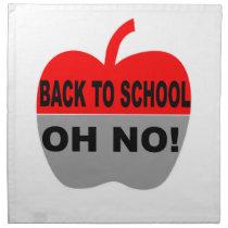 Back To School Oh No Napkin
