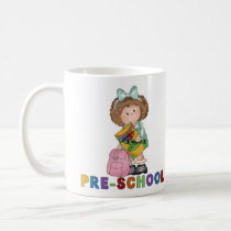 Back To School Preschool Gift For Girl Coffee Mug