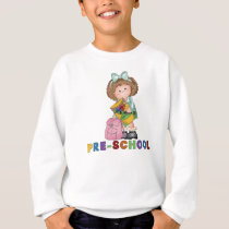 Back To School Preschool Gift For Girl Sweatshirt