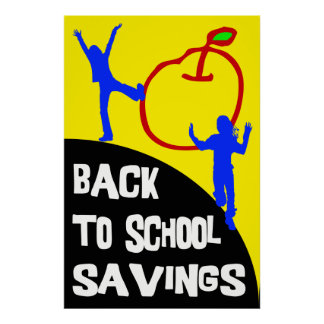 BACK TO SCHOOL SAVINGS - RETAIL POSTER SIGN