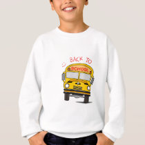 Back to school - school bus sweatshirt