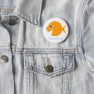 "Back To School ""School's In!"" Goldfish Pinback Button"