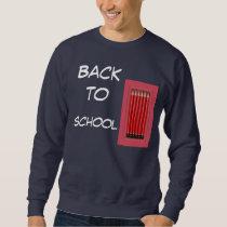 Back to school sweatshirt
