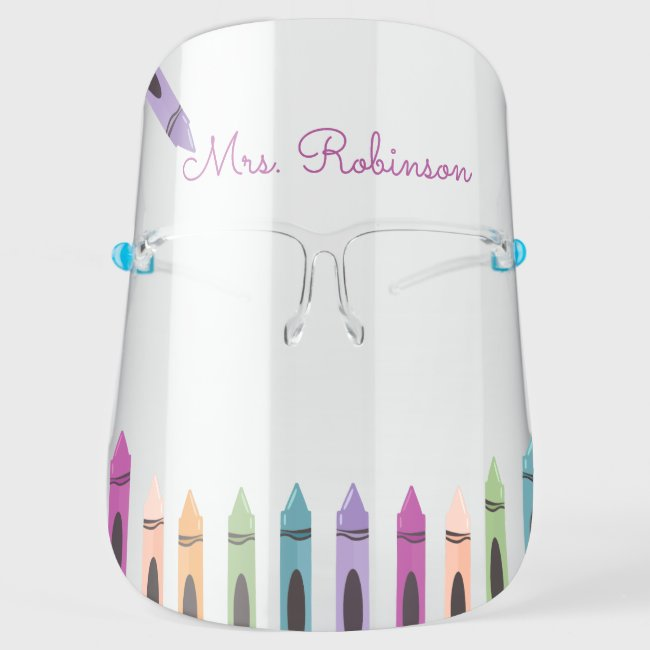 Back To School Teacher Rainbow Color Crayon Face Shield