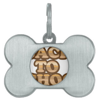 Back to School vector wood letters Pet Tag