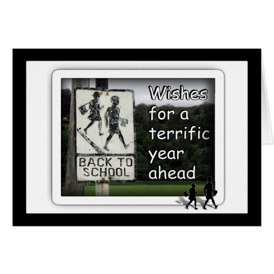 Back to School Wishes for a Great Year Card
