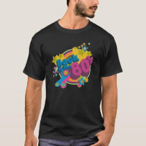 Back To The 80s Retro 80's T-Shirt