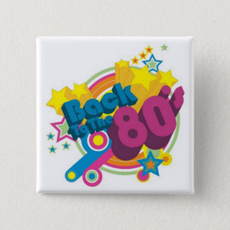 Back To The 80's Square Retro 80's Button