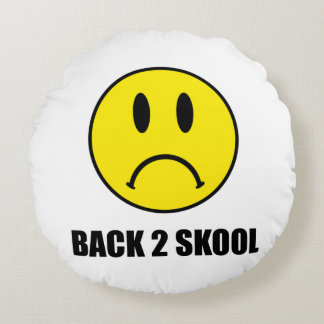 Back Two School Sad Round Pillow