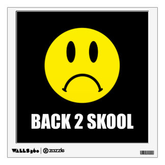 Back Two School Sad Wall Decal