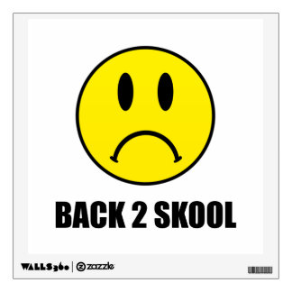 Back Two School Sad Wall Sticker