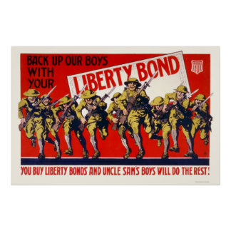 Back up our boys with your Liberty Bond Poster