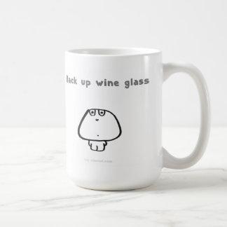 """Back up wine glass"" Coffee Mug"