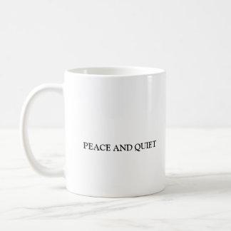 BACK YARD, PEACE AND QUIET COFFEE MUG