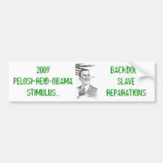 Backdoor Slave Reparations Bumper Sticker