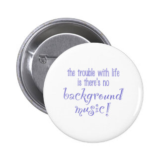 Background Music Pinback Button