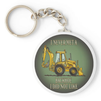 Backhoe Operator Quote Key Chain