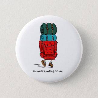 Backpack Bigger than Hiker Pinback Button