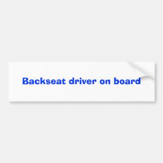 Backseat driver on board car bumper sticker