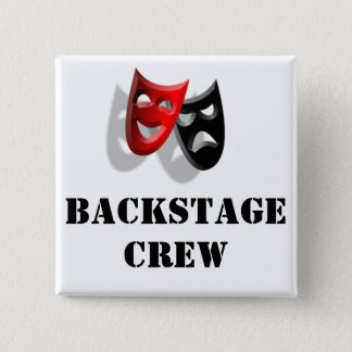 Backstage Crew and Masks Badge Button
