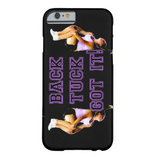Backtuck got it gymnastics barely there iPhone 6 case