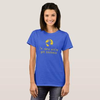 Backup Earths T-Shirt