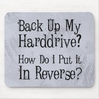 Backup Humor Mouse Pad