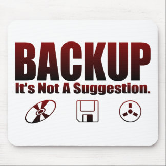 Backup! Mouse Pad