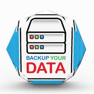 Backup Your Data Sign with hard drives Acrylic Award