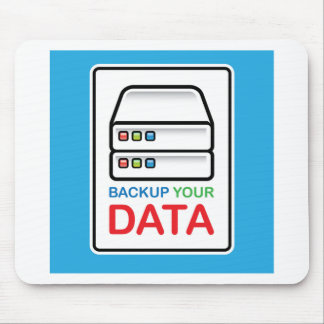 Backup Your Data Sign with hard drives Mouse Pad