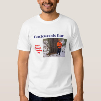 Backwoods Bar Opening T Shirt