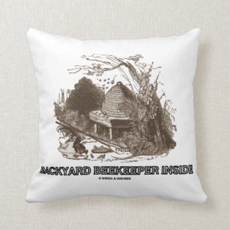 Backyard Beekeeper Inside (Beehive In Garden) Throw Pillow