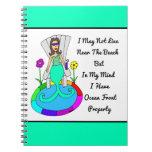 "Backyard Mermaid ""I May Not Live Near The Beach.."" Spiral Note Book"