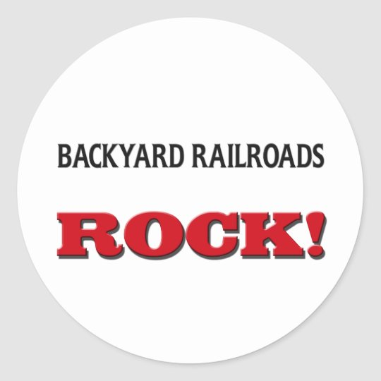 Backyard Railroads Rock Classic Round Sticker