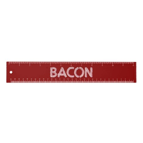 Bacon 12 inch Ruler
