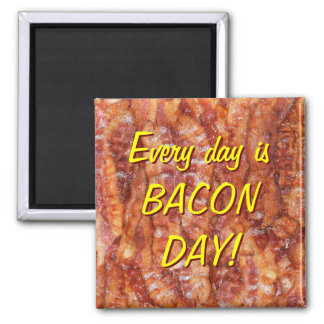 BACON! 2 INCH SQUARE MAGNET